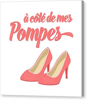 Pink High Heels French Saying Canvas Print