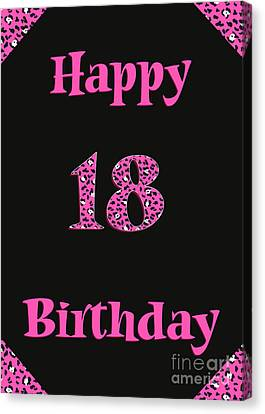Canvas Print featuring the digital art Pink Leopard 18th Birthday by JH Designs