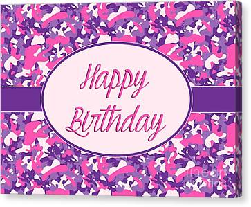 Canvas Print featuring the digital art Pink Purple Camo Birthday by JH Designs