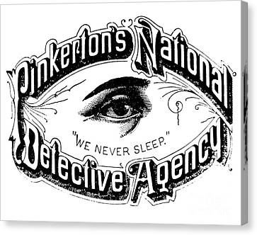 Law Enforcement Canvas Print - Pinkerton's National Detective Agency, We Never Sleep by American School