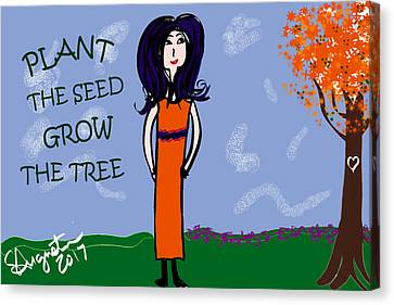 Lead The Life Canvas Print - Plant The Seed Grow The Tree by Sharon Augustin