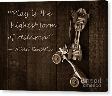 Play Is The Highest Form Of Research. Albert Einstein  Canvas Print by Edward Fielding