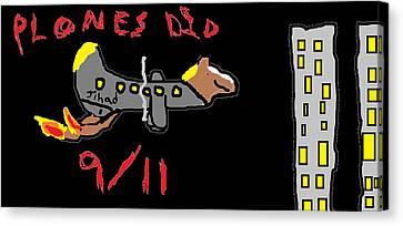Plones Did 9/11 Fan Requested Canvas Print by Santa Clause