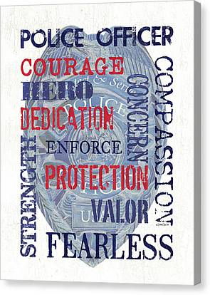 Police Inspirational 1 Canvas Print by Debbie DeWitt
