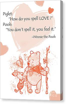Pooh - Cute Quotes - Love Is..?  Canvas Print