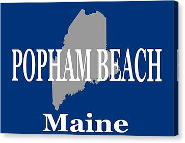 Canvas Print featuring the photograph Popham Beach Maine State City And Town Pride  by Keith Webber Jr