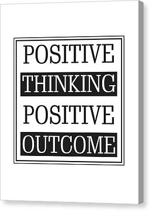 Positive Thinking Positive Outcome Canvas Print