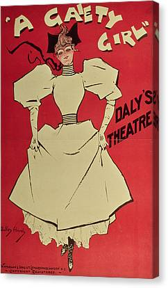 Poster Advertising A Gaiety Girl At The Dalys Theatre In Great Britain Canvas Print by Dudley Hardy