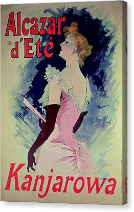 Poster Advertising Alcazar Dete Starring Kanjarowa  Canvas Print by Jules Cheret