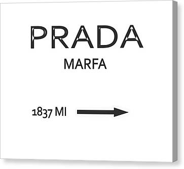 Prada Marfa Mileage Sign Canvas Print by Dan Sproul