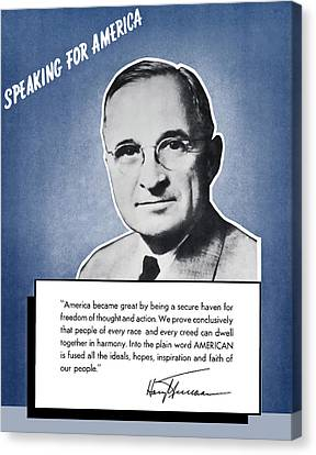 President Truman Speaking For America Canvas Print by War Is Hell Store