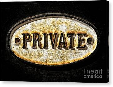 Private Warning Embossed Sign Plaque On Front Door Canvas Print by Olivier Le Queinec