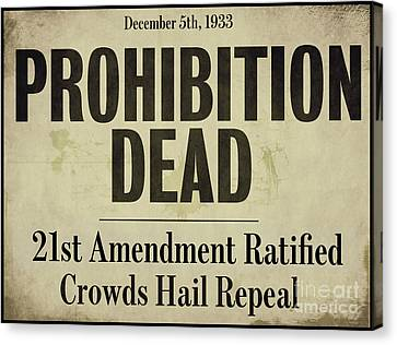 Prohibition Dead Newspaper Canvas Print by Mindy Sommers