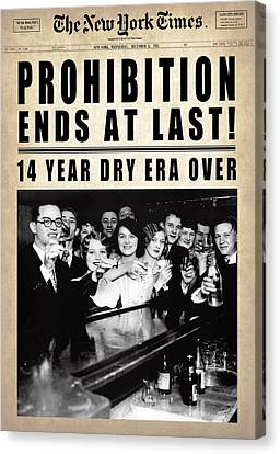 Prohibition Ends At Last  1933 Canvas Print by Daniel Hagerman
