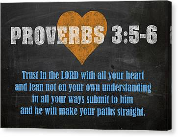 Proverbs 3 5-6 Inspirational Quote Bible Verses On Chalkboard Art Canvas Print by Design Turnpike