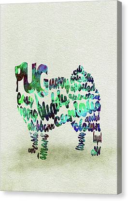Canvas Print featuring the painting Pug Dog Watercolor Painting / Typographic Art by Inspirowl Design