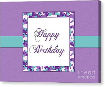 Canvas Print featuring the digital art Purp Teal Camo Birthday by JH Designs