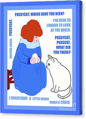 Canvas Print featuring the painting  Pussycat, Pussycat By Mother Goose by Marian Cates