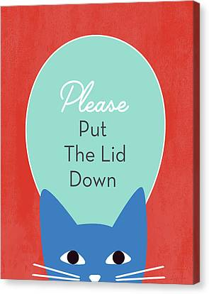 Toilet Canvas Print - Put The Lid Down Cat- Art By Linda Woods by Linda Woods