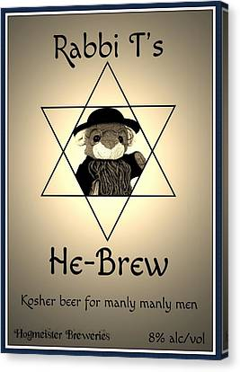 Rabbi T's He-brew Canvas Print by Piggy
