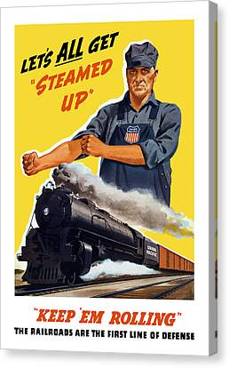 Vintage Trains Canvas Print - Railroads Are The First Line Of Defense by War Is Hell Store