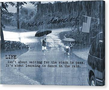 Rain Dance Quote Canvas Print
