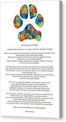 Rainbow Bridge Poem With Colorful Paw Print By Sharon Cummings Canvas Print by Sharon Cummings