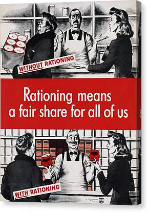 Rationing Means A Fair Share For All Canvas Print