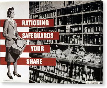 Rationing Safeguards Your Share, World Canvas Print
