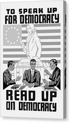 Read Up On Democracy - Vintage Wpa Canvas Print by War Is Hell Store