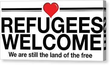 Refugees Welcome Canvas Print by Greg Slocum