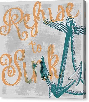 Refuse To Sink Grey Canvas Print by Brandi Fitzgerald