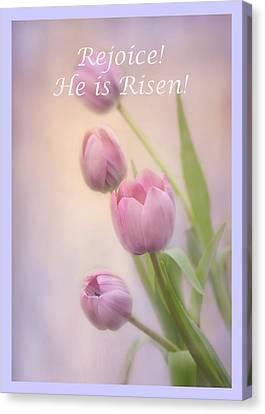 Rejoice He Is Risen Canvas Print by Ann Bridges