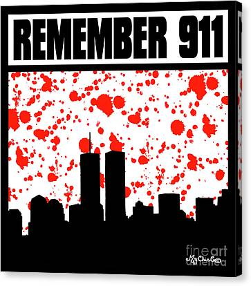 Remember 911 The World Canvas Print by Art by MyChicC