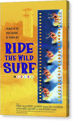Ride The Wild Surf Vintage Movie Poster Canvas Print by Ron Regalado