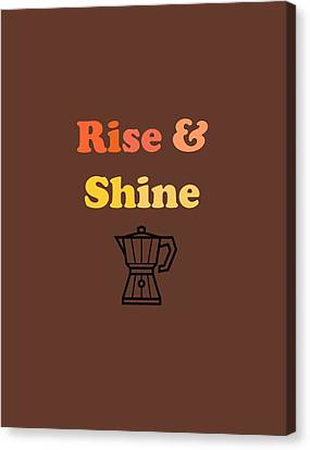 Rise And Shine Canvas Print by Rosemary OBrien
