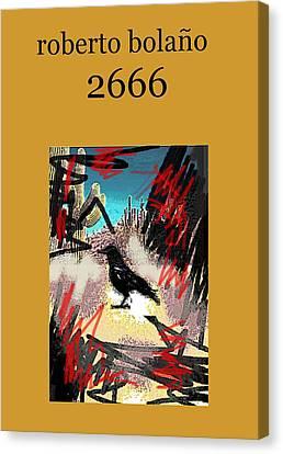 Roberto Bolano 2666 Poster  Canvas Print