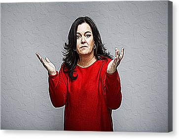 Rosie O'donnell Canvas Print by Iguanna Espinosa