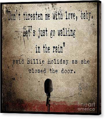 Said Billie Holiday Canvas Print by Cinema Photography