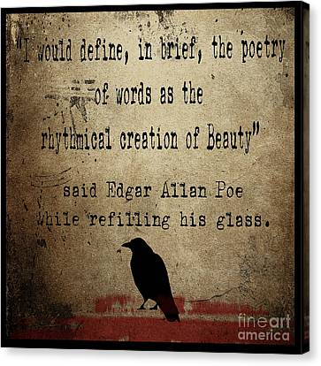 Said Edgar Allan Poe Canvas Print by Cinema Photography