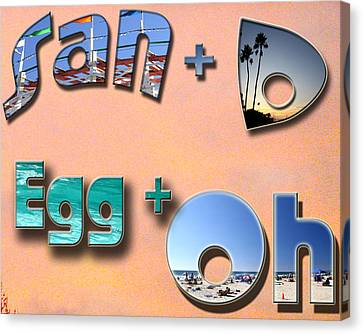 San D Egg Oh Canvas Print by Christopher Woods
