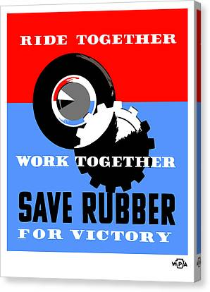 Canvas Print featuring the mixed media Save Rubber For Victory - Wpa by War Is Hell Store