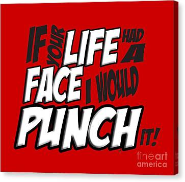 Scott Pilgrim Canvas Print - Scott Pilgrim Vs The World If Your Life Had A Face I Would Punch It by Paul Telling