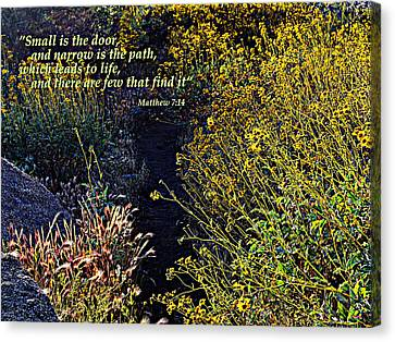 Canvas Print featuring the photograph Scripture - Matthew 7 Verse 14 by Glenn McCarthy Art and Photography