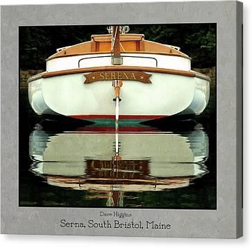 Serna, South Bristol, Maine  Canvas Print by Dave Higgins