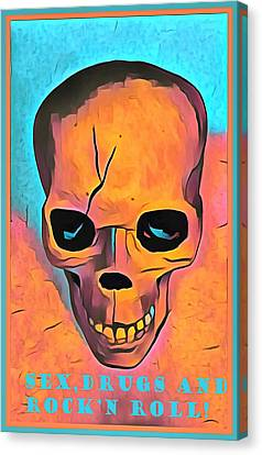 Canvas Print featuring the digital art Sex Drugs And Rock N Roll by Floyd Snyder