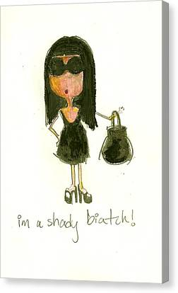Shady Biatch Canvas Print