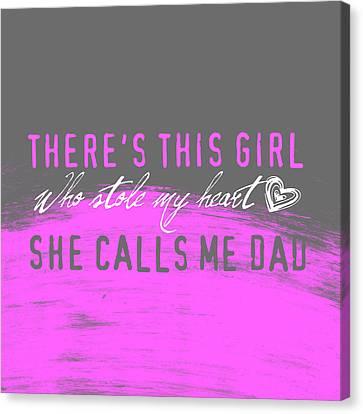 She Calls Me Dad Canvas Print by Brandi Fitzgerald