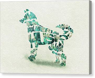 Husky Canvas Print - Siberian Husky Watercolor Painting / Typographic Art by Inspirowl Design