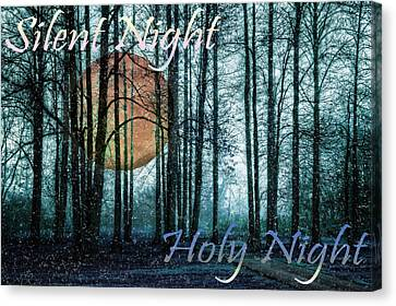 Silent Night Holy Night Canvas Print by Debra and Dave Vanderlaan